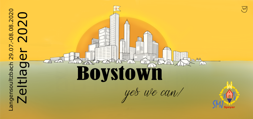 Zeltlager 2020: Boystown - yes we can!